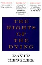 The Rights of the Dying: A Companion for Life's Final Moments-ExLibrary