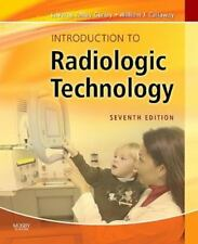 Introduction to Radiologic Technology by La Verne Tolley Gurley and William J. …