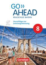Go Ahead 8  Realschule Bayern -Vorschläge zur Leistungsmessung CD* inkl.Lösungen