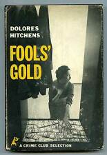 Dolores HITCHENS / Fools' Gold First Edition 1958
