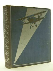 """""""THE NEW BOOK OF THE AIR - Leigh, Howard & Johns, W.E. & et al, """""""