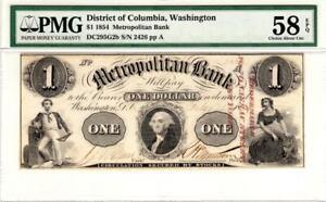 $1 1854 District Of Columbia, Washington PMG 58 EPQ- STUNNING RARITY!