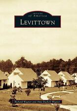 Images of America: Levittown by Amy Duckett Wagner (2010, Paperback)