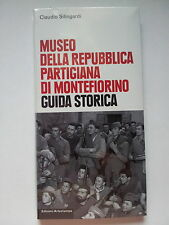 ...sui PARTIGIANI e la RESISTENZA attivi a Montefiorino Linea Gotica...