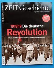 Die Zeit Geschichte Nr.6/2018 Die deutsche Revolution 18/19 ungelesen 1A abs.TOP