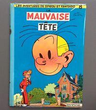 Les Aventures de Spirou et Fantasio n°8. La mauvaise tête. Re. Dupuis 1964