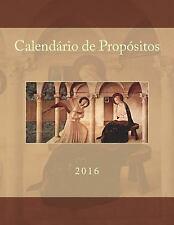 Calendário de Propósitos : 2016 by Flor Martha Ferreira (2015, Paperback)