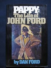 Pappy: The Life of John Ford Ford, Dan