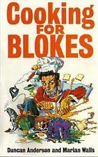 Cooking For Blokes by Anderson, Duncan|Walls, Marian (Paperback book, 1996)