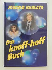 Das knoff-hoff Buch Joachim Bublath