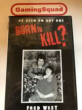 Born to Kill? Fred West DVD, Supplied by Gaming Squad Ltd