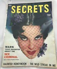 Secrets Vintage Romance Magazine Back Issue April 1950 Sex Criminal Haunted