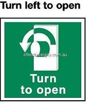 Turn Left To Open Sign Safety Signs Australian Made Quality Printed Sign