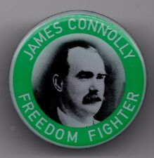 IRISH REPUBLICAN JAMES CONNOLLY FREEDOM FIGHTER EASTER RISING BADGE
