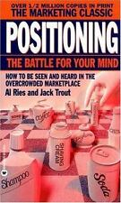 Positioning: The Battle for Your Mind by Al Ries; Jack Trout
