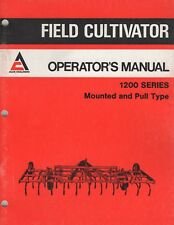1980 ALLIS-CHALMERS FIELD CULTIVATOR 1200 SERIES OPERATOR'S MANUAL 587256 (741)