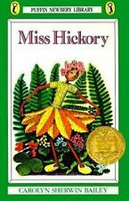 Miss Hickory: By Bailey, Carolyn Sherwin
