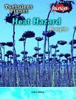 Raintree Freestyle: Turbulent Planet - Heat Hazard - Drou, Very Good, Hardcover