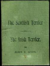 1894 The Scottish Irish Terrier James E Green Rare Book History Characteristics