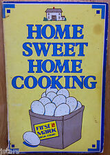 c. 1979 HOME SMEET HOME COOKING COOKBOOK, FIRST MARK REAL ESTATE, FORT WORTH, TX
