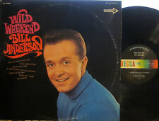 Bill Anderson - Wild Weekend  (Decca 74998)