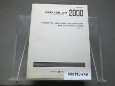 Mark Century 2000 Cnc Gek-84829G Connector & Cable Requirements