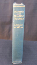 Hunting  And Stalking The Deer-L. Edwards & H.F. Wallace 1927
