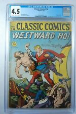 CLASSIC COMICS #14 WESTWARD HO 9/1943 CGC GRADED 4.5 1ST EDITION!