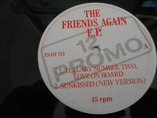 "Friends Again - The Friends Again EP - Lullaby No.2 etc. MERCURY 12"" single Demo"
