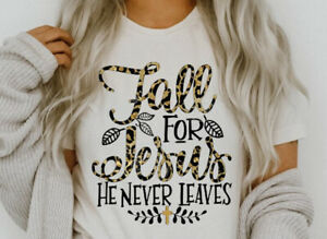 NEW!Fall For Jesus As He Never Leaves Leopard Thanksgiving T-Shirts Sweatshirts