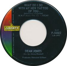 DEAN JONES What Did I Do With My New Tattoo of You 45 Teen Oldies