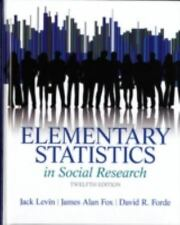 Elementary Statistics in Social Research (12th Edition) by Levin, Jack A., Fox,