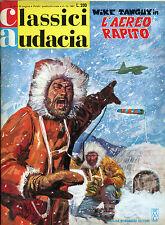"""[735] CLASSICI AUDACIA ed. Mondadori 1967 Tanguy n.  62 """"L'aereo rapito"""" stato E"""