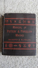 Encyclopaedia of british pottery porcelain marks ebay manual of marks on pottery and porcelain 1876 wh hooper wc phillips sciox Image collections