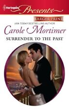 Harlequin Presents: Surrender to the Past 3037 by Carole Mortimer (2011,...