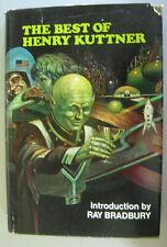 The Best of Henry Kuttner Intro by Ray Bradbury 1975 HC First Printing SFBC 6457
