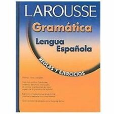 Larousse Gramatica de la Lengua Espanola: Reglas y Ejercicios/Grammar-ExLibrary