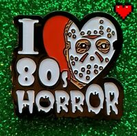 I LOVE 80S HORROR JASON SLASHER ENAMEL PIN