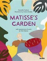 Matisse's Garden by Samantha Friedman (English) Hardcover Book