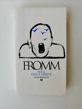 Erich Fromm - Fuga dalla libertà - Oscar Mondadori 1999