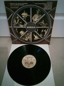 """Wheels : Tribute To Gram Parsons And Clarence White Vinyl 12"""" LP AP 049 1989"""