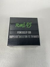 Tomb 45 Power Clip For Babyliss Skeleton Fx Trimmers