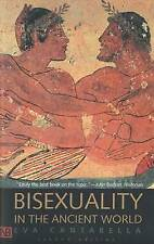 Bisexuality in the Ancient World by Eva Cantarella (Paperback, 2002)