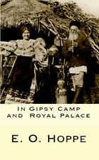 In Gipsy Camp  and  Royal Palace Romania Transylvania Book Nuns Danube Delta