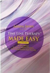 Time Line Therapy® Made Easy