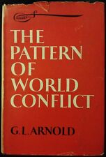 The Pattern Of World Conflict 1955 By G. L. Arnold *RARE* History Non-Fiction