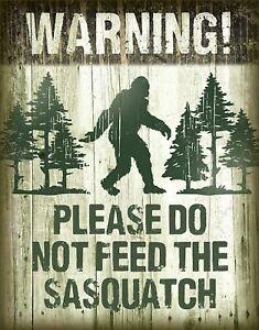 "Don't Feed The Sasquatch Retro Metal Tin Sign 16"" x 12.5"" Brand NEW"