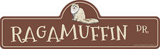 Ragamuffin Street Sign Cat Lover Funny Home D�cor