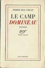 RARE EO 1937 TIRAGE DE TÊTE PUR FIL + PIERRE MAC ORLAN : LE CAMP DOMINEAU