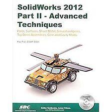 SolidWorks 2012 Part II: Advanced Techniques Paul Tran Perfect Paperback Book Ve